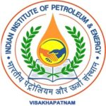 IIPE Recruitment 2021 Apply For Indian Institute of Petroleum and Energy Jobs vacancy