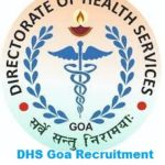 DHS Goa Recruitment 2021 Walk In For Directorate of Health Services Goa Jobs Vacancy